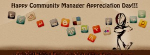 """CMAD"", ""Community Manager Appreciation Day"", ""Community Manager"""